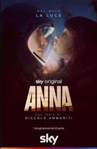 Anna - Una Serie di Niccolò Ammaniti